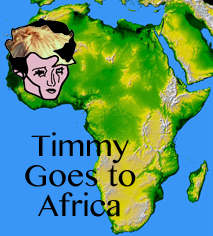 Timmy Goes to Africa